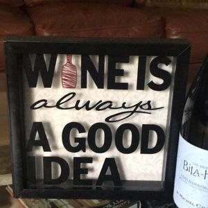 Other - Wine is a Good Idea frame
